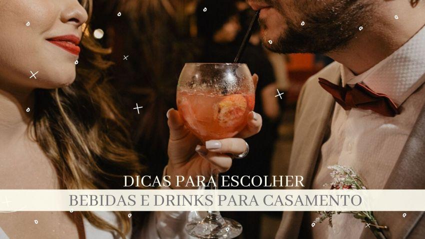Dicas para escolher bebidas e drinks para casamento